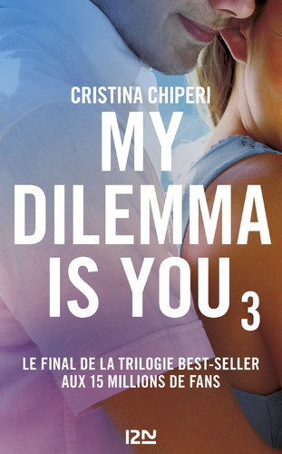 """Afficher """"My Dilemma is You - tome 3"""""""