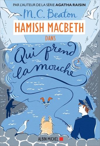 "Afficher ""Hamish Macbeth 1 - Qui prend la mouche"""