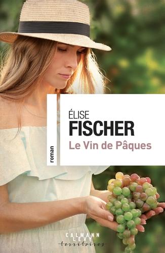"""Afficher """"Le vin de Pâques"""""""